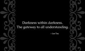 darkness Lau Tze
