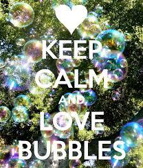 calm and love bubbles